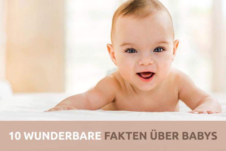 10 wunderbare Fakten über Babys und Kleinkinder